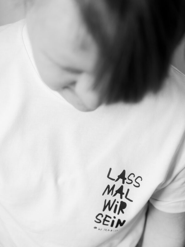 Shirt lassmalwirsein
